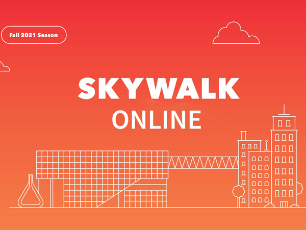 Skywalk Concerts and Lectures