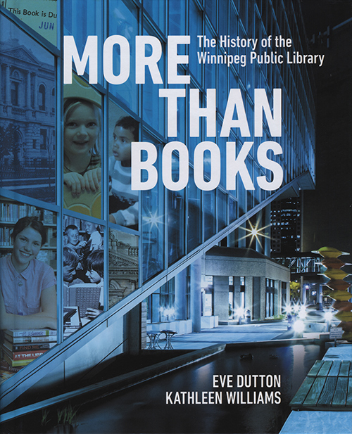 More Than Books: The History of Winnipeg Public Library