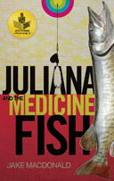 Juliana and the Medicine Fish